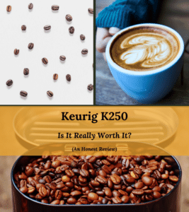 keurig k250 review and comparison