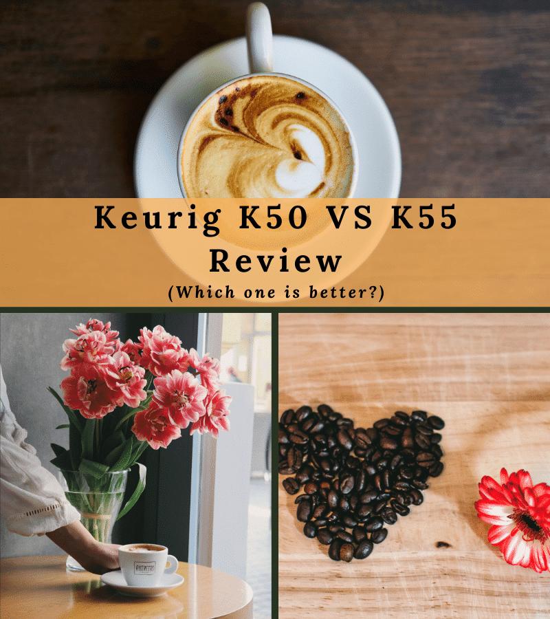 Keurig K50 VS K55 Review