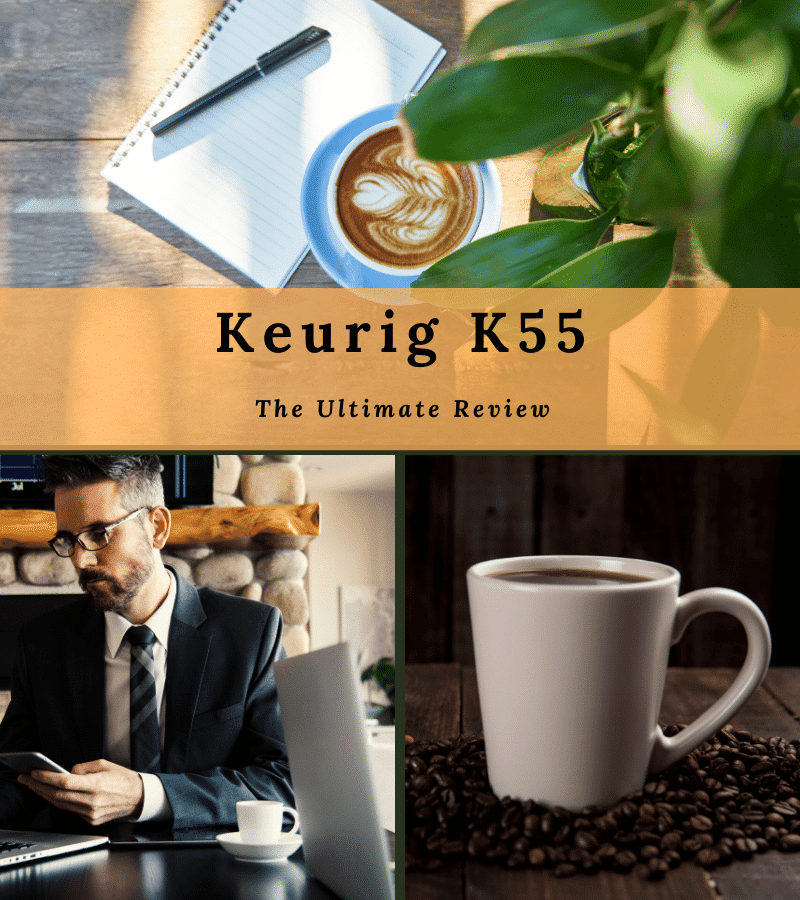 keurig k55 ultimate review