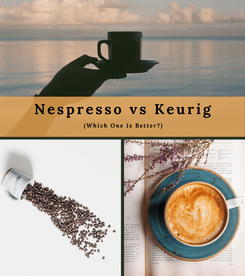 Nespresso vs Keurig, which coffee maker is better?