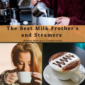The Best Milk Frothers